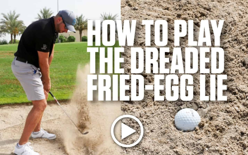 [TIP] – How To Play the Dreaded Fried-Egg Lie