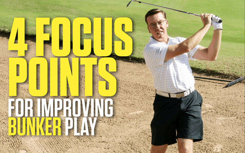 Four focus points for improving Bunker Play