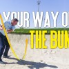 Loop out of the Bunker with Fraser McLaughlan's help