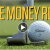 Improve your putting technique with 'The Money Roll'