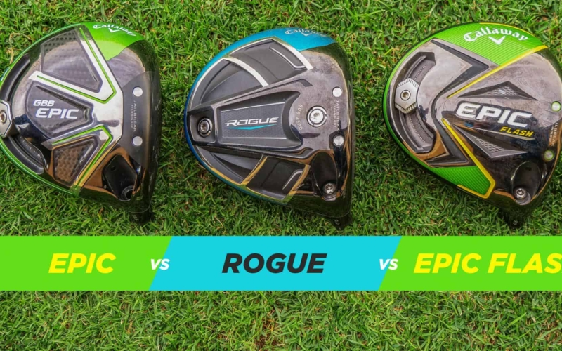 CALLAWAY EPIC vs ROGUE vs EPIC FLASH