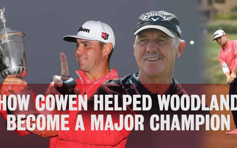 Cowen on how he helped Woodland become a Major champion