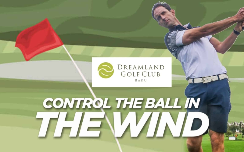 How to control the ball in the wind | by Alex Day (Dreamland Golf Club)