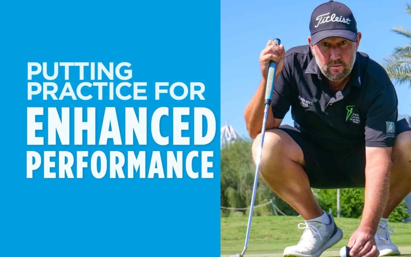 Putting practice for enhanced performance | by Alastair Brown