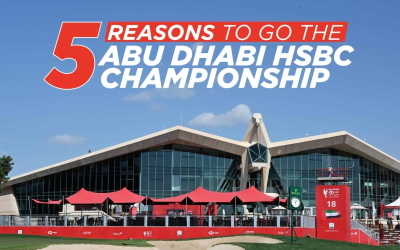 Five reasons to head to the Abu Dhabi HSBC Championship this weekend