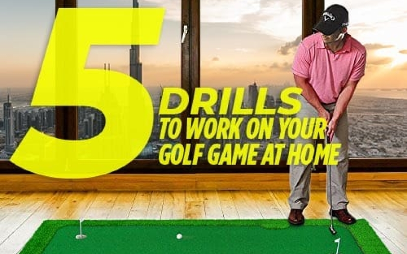 Five drills to work on your golf game at home