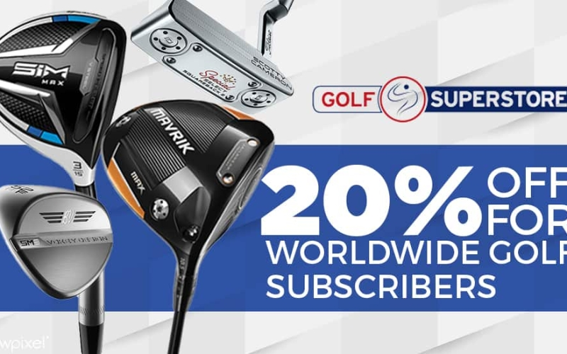 Worldwide Golf subscribers – Get 20% off at Golf Superstore