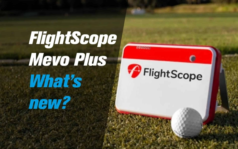 FlightScope Mevo Plus: What's new?