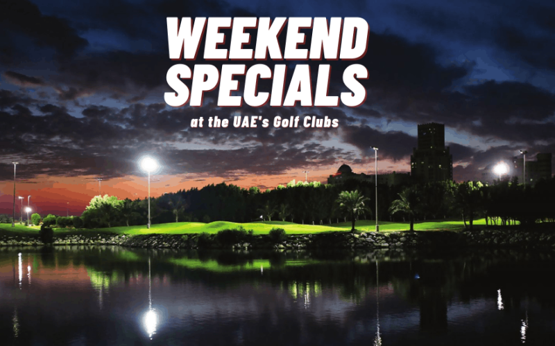 Unmissable weekend offers across the UAE's golf scene
