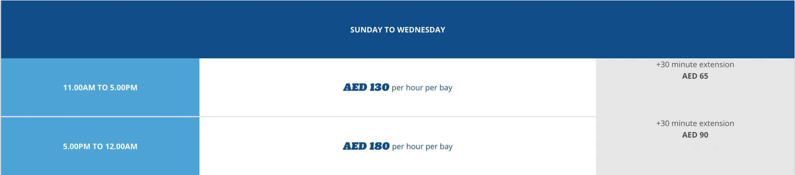 Pricing: SUN – WED: 11 am – 5 pm: AED 130 PER HOUR PER BAY NOTE: AED 65 FOR EXTRA 30 MINS 5 pm – 2 am: AED 180 PER HOUR PER BAY NOTE: AED 90 FOR EXTRA 30 MINS